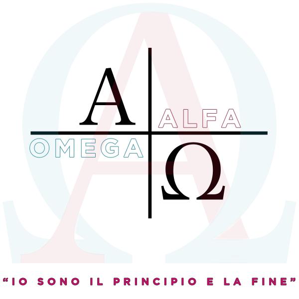 """ALFA e OMEGA - """"Io sono il principio e la fine"""""""